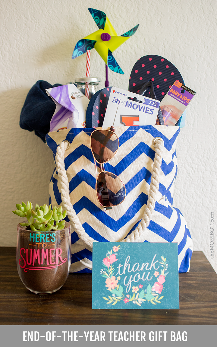 end-of-the-year teacher gift bag 2015 | themombot.com