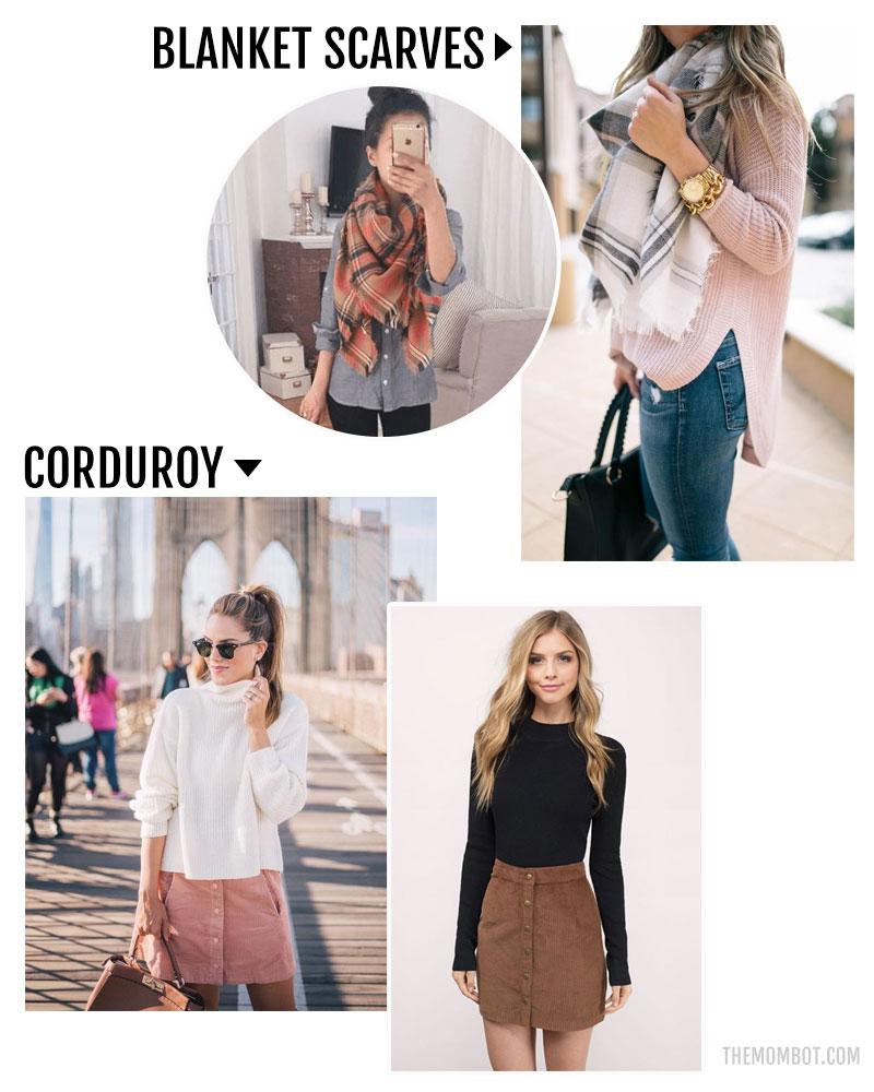 fall fashion trends 2017, fall fashion 2017, mom fashion 2017, corduroy fashion trend, blanket scarves